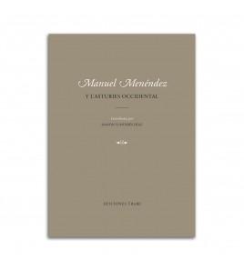 Manuel Menéndez y l'Asturies occidental