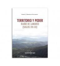 Territorio y poder. Riaño de Langreo (Siglos XVI-XX)