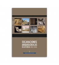Excavaciones arqueológicas en Asturias 2013-2016