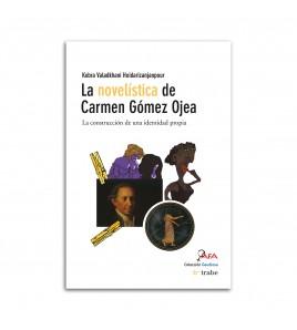 La novelística de Carmen Gómez Ojea