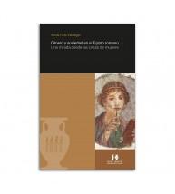 Género y sociedad en el Egipto romano. Una mirada desde las cartas de mujeres