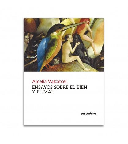 Ensayos sobre el bien y el mal (2.ª ed.)