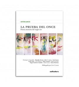 La prueba del once: Poesía asturiana del sieglu XXI
