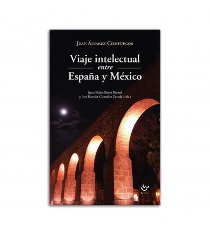 Viaje intelectual entre España y México