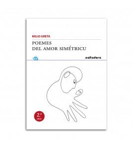 Poemes del amor simétricu (2.ª ed.)