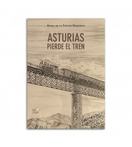 Asturias pierde el tren