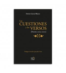 Las cuestiones y los versos. Poesía 2005-2020