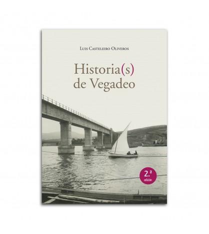 Historia(s) de Vegadeo [2.ª edición]