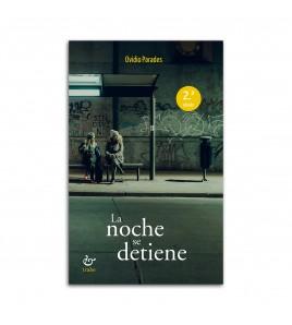 La noche se detiene (2.ª ed.)