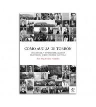 Como augua de torbón. Guerra civil y represión franquista nel estremo noroccidental d'Asturias