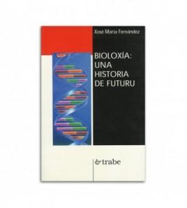 Bioloxía: una historia de futuru