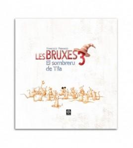 Les Bruxes 3. El sombreru de Tila