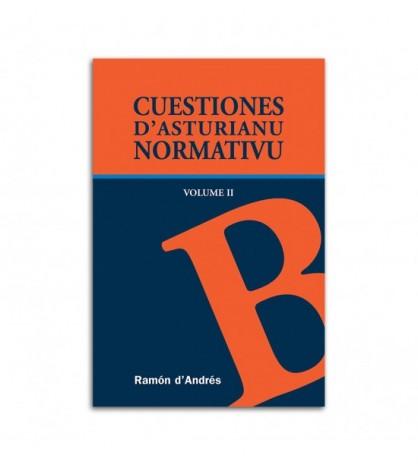 Cuestiones d´asturianu normativu. Volume II