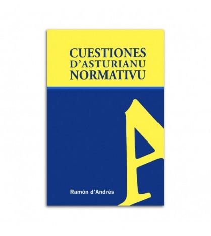 Cuestiones d´asturianu normativu. Volume I