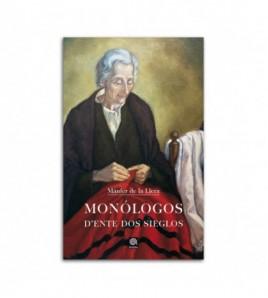 Monólogos d´ente dos sieglos