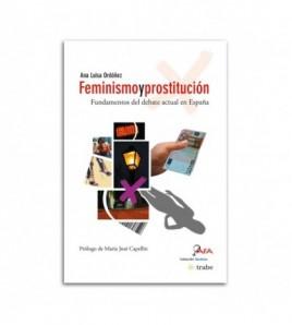 Feminismo y prostitución. Fundamentos del debate actual en España