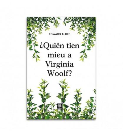 ¿Quién tien mieu a Virginia Woolf?