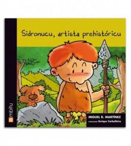 Sidronucu, artista prehistóricu