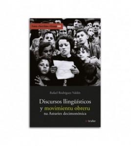 Discursos llingüísticos y movimientu obreru na Asturies decimonónica