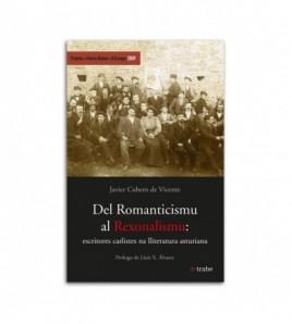 Del Romanticismu al Rexonalismu: escritores carlistes na lliteratura asturiana