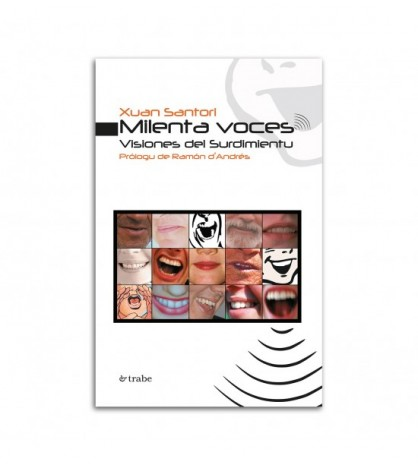 Milenta voces. Visiones del Surdimientu