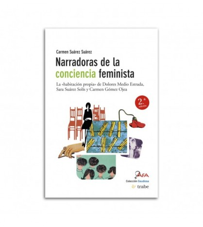 Narradoras de la conciencia feminista. 2.º ed.