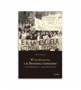 El surdimientu y la lliteratura n´asturianu: normalización y estandarización