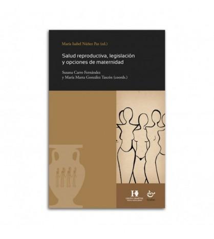 Salud reproductiva, legislación y opciones de maternidad