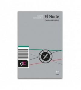 El Norte. Cuentos 1976-2010