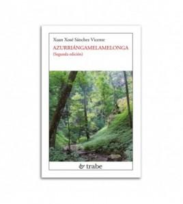 Azurriángamelamelonga. (Segunda edición)