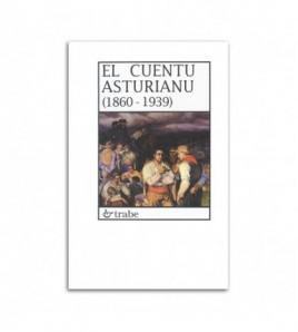 El cuentu asturianu (1860 - 1939)