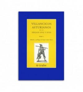 Villancicos asturianos de los sieglos XVII y XVIII (Tomu I)