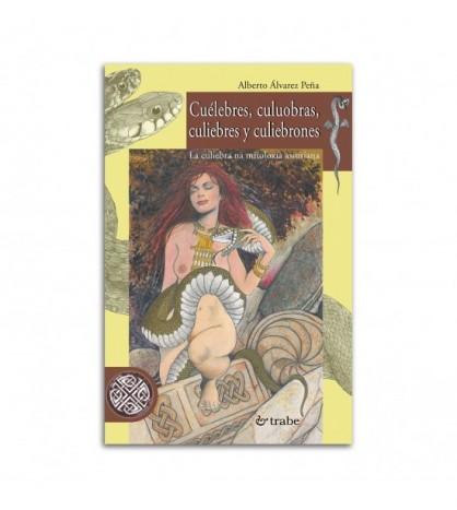 Cuélebres, culuobras, culiebres y culiebrones. La culiebra na mitoloxía asturiana