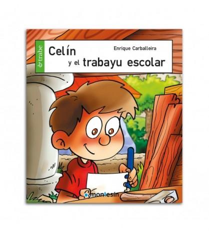 Celín y el trabayu escolar