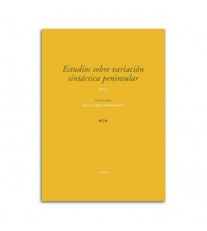 Estudios sobre variación sintáctica peninsular