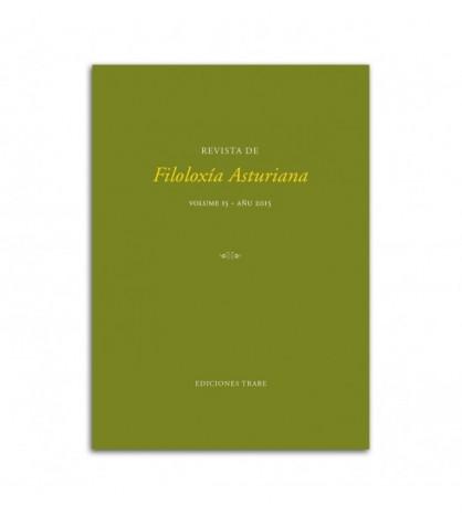 Revista de Filoloxía Asturiana. Volume 15