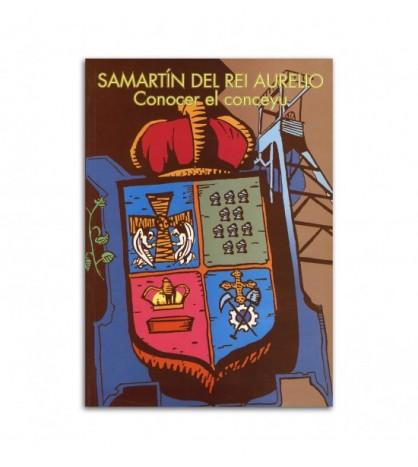 Samartín del Rei Aurelio (Conocer el conceyu)