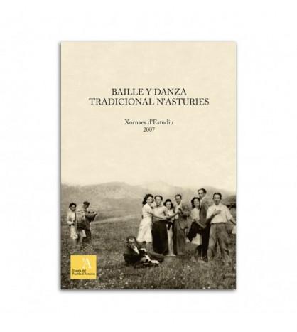 Baille y danza tradicional n`Asturies. Xornaes d`Estudiu 2007