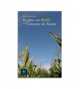 El cultivu del maíz nel Conceyu de Xixón
