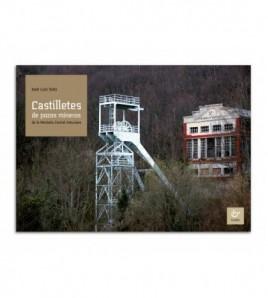 Castilletes de pozos mineros de la Montaña Central Asturiana