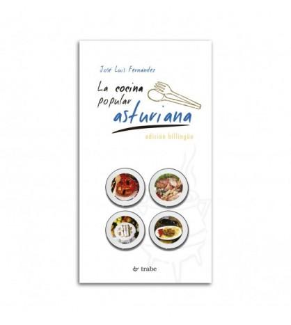 La cocina popular asturiana. Edición billingüe.