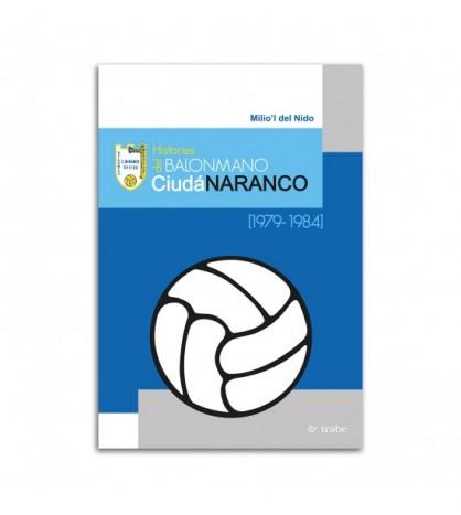Histories del balonmano Ciudá Naranco (1979-1984)