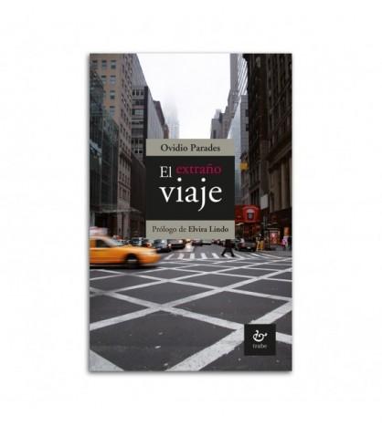 El extraño viaje. 2.ª ed.
