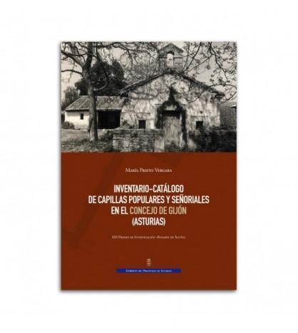 Inventario-catálogo de capillas populares y señoriales en el concejo de Gijón (Asturias)