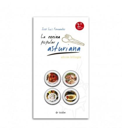 La cocina popular asturiana. 2ª edición