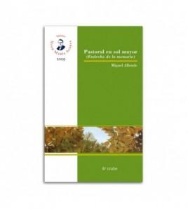 Pastoral en sol mayor (Endecha de la memoria)