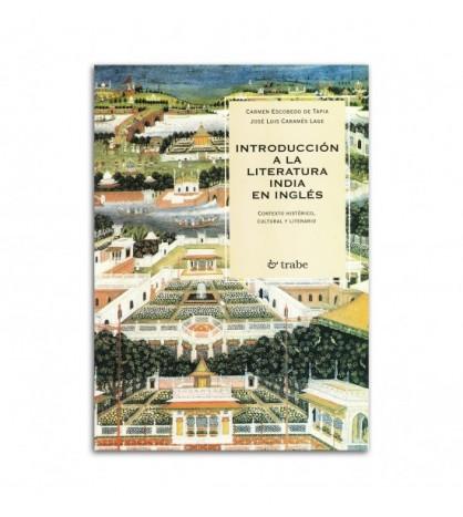 Introducción a la literatura india en inglés (Contexto histórico, cultural y literario)