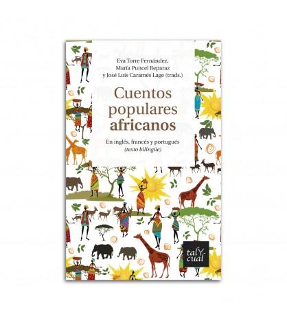 Cuentos populares africanos. En inglés, francés y portugués (texto bilingüe)