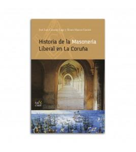 Historia de la Masonería Liberal en La Coruña
