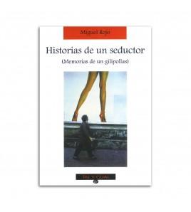 Historias de un seductor [Memorias de un gilipollas]